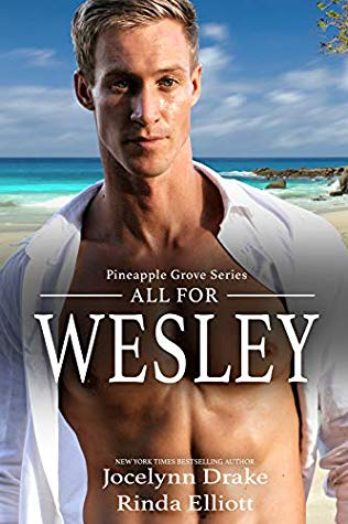 Review: All for Wesley by Jocelynn Drake and Rinda Elliott