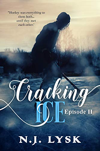 Review: Cracking Ice by N.J. Lysk, Episode II