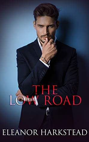 Review: The Low Road by Eleanor Harkstead