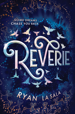 Review: Reverie by Ryan La Sala