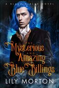 Review: The Mysterious and Amazing Blue Billings by Lily Morton