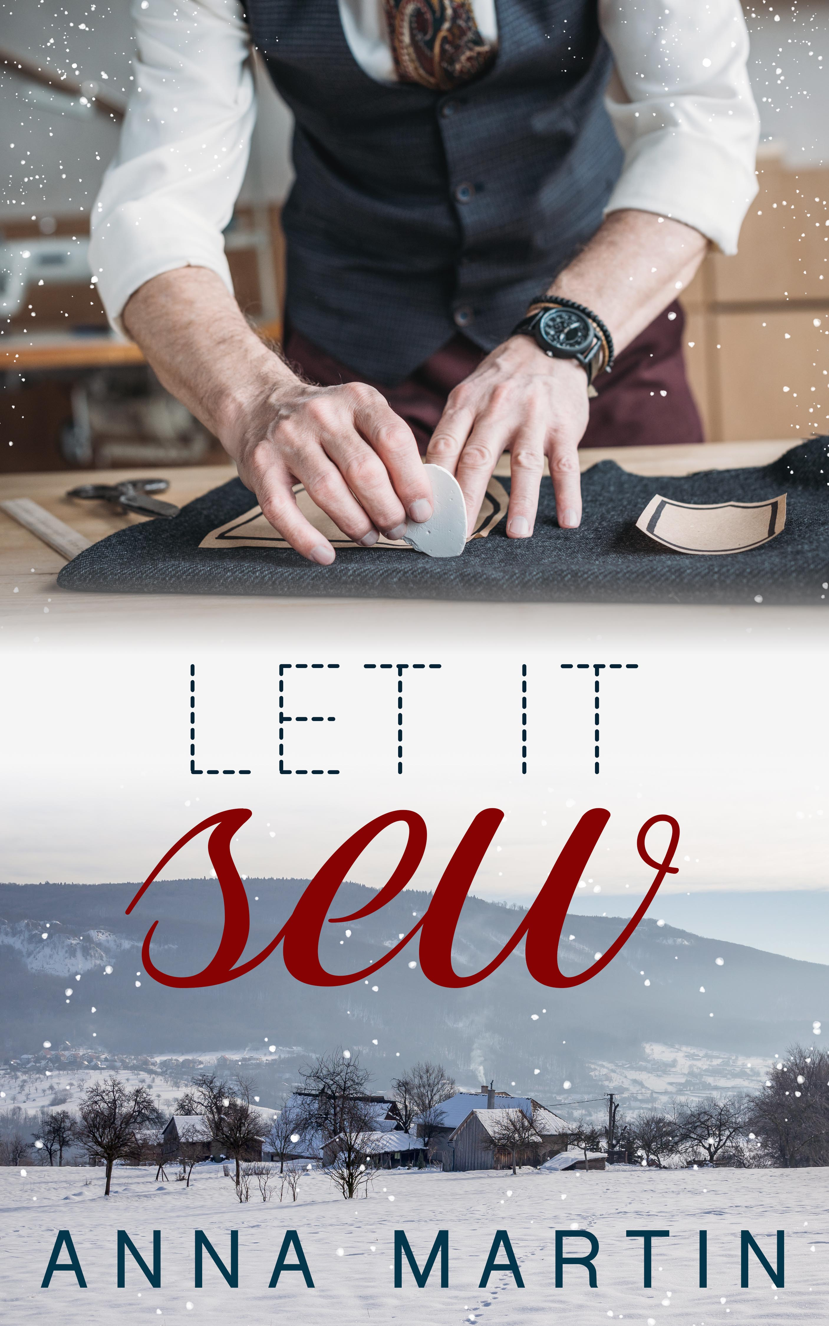 Guest Post and Giveaway: Let It Sew by Anna Martin