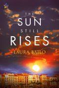 Guest Post: The Sun Still Rises by Laura Bailo