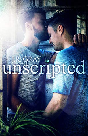 Review: Unscripted by J.R. Gray