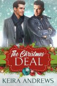 Excerpt and Giveaway: The Christmas Deal by Keira Andrews