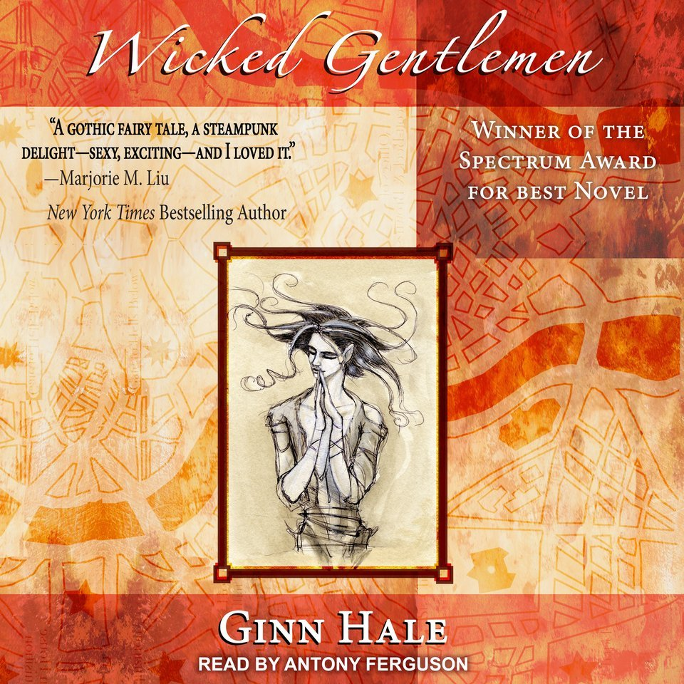 Audiobook Review: Wicked Gentlemen by Ginn Hale