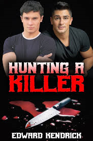 Review: Hunting a Killer by Edward Kendrick