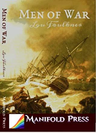 Review: Men of War by Lou Faulkner