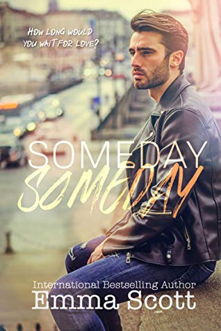 Review: Someday, Someday by Emma Scott