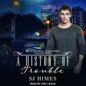 Audiobook Review: A History of Trouble by S.J. Himes