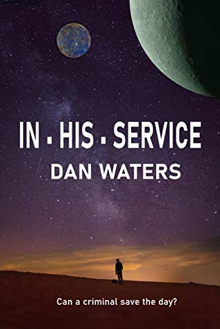 Review: In His Service by Dan Waters