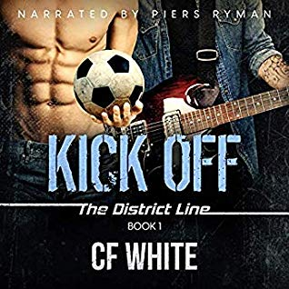 Audiobook Review: Kick Off: The District Line by C.F. White