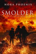 Guest Post and Giveaway: Smolder by Nora Phoenix