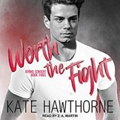 Audiobook Review: Worth the Fight by Kate Hawthorne