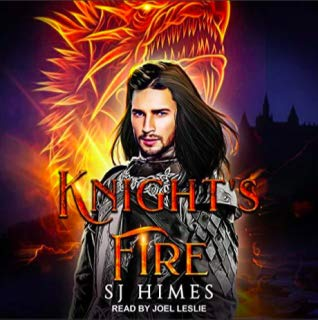 Audiobook Review: Knight's Fire by S.J. Himes