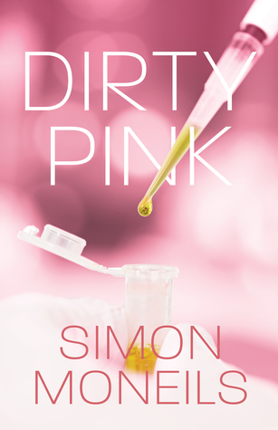 Review: Dirty Pink by Simon Moneils