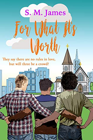 Review: For What It's Worth by S.M. James