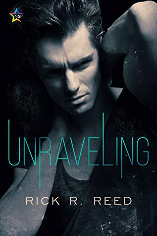 Review: Unraveling by Rick R. Reed