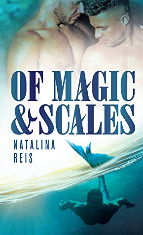 Review: Of Magic and Scales by Natalina Reis